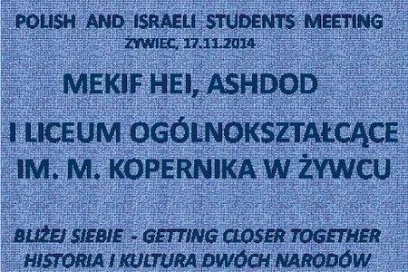 Bliżej siebie - polsko-izraelskie spotkanie młodzieży w naszej szkole